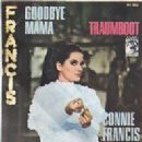 Connie Francis - Goodbye Mama / Traumboot