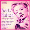 Betty Hutton - Making Eyes at You