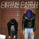Crystal Castles - Crystal Castles