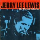 The Alternate Collection - Jerry Lee Lewis - Jerry Lee Lewis