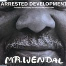 Arrested Development - Mr. Wendal