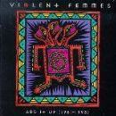 Violent Femmes Album - Add It Up (1981-1993)