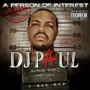DJ Paul - A Person of Interest