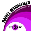 Daniel Bedingfield - Nothing Hurts Like Love (Hit Pac)
