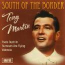 Tony Martin - South of the Border