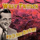 Willy Fritsch - Wenn Ein Junger Mann Kommt