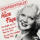 Alice Faye - Confidentially