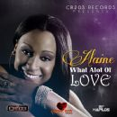 Alaine Laughton - What Alot of Love