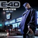 E-40 - Revenue Retrievin (Night Shift)