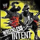 WWE Album - Wreckless Intent