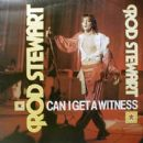 Rod Stewart - Can I Get A Witness
