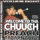 Welcome To Tha Chuuch Volume 8 Preach Tabarnacal!