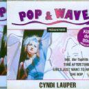 Pop & Wave Präsentiert: Cyndi Lauper