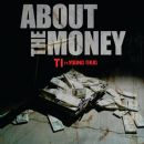 About The Money - T.I
