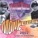 The Monkees - MonkeeMania 2002 Live In Toronto