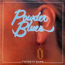 Powder Blues Band - Thirsty Ears