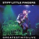 Stiff Little Fingers - Greatest Hits Live