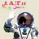 t.A.T.u. - Happy Smiles