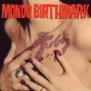 Tubes Album - Mondo Birthmark