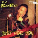 DJ Bobo - Just For You