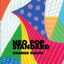 Orange Range - NEO POP STANDARD