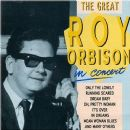 The Great Roy Orbison in Concert