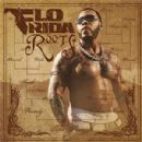 Flo Rida - R.O.O.T.S.
