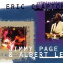 Eric Clapton / Jimmy Page & Albert Lee