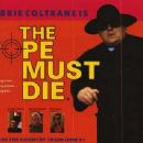 The Pope Must Die(t)  -  Poster