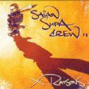 Saïan Supa Crew - X Raisons