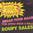 Soupy Sales - Break Your Back / Tom Jones (Push & Pull)