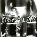 DJ Premier - Time 2 Chill