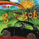 Bob Marley - B Is for Bob