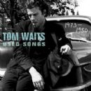 Used Songs - Tom Waits - Tom Waits