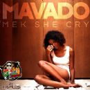 Mek She Cry - Single