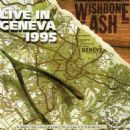 Wishbone Ash - Live In Geneva 1995