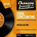 Eddie Constantine - Spécialisation (Mono Version)