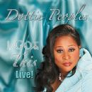 Dottie Peoples - I Got This Live!