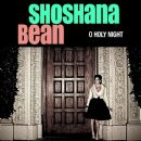 Shoshana Bean - O Holy Night