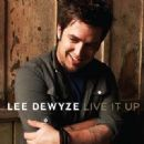 Lee DeWyze - Live It Up