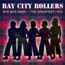 Bye Bye Baby - The Greatest Hits