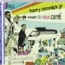 Harry Connick Jr. - Connick on Piano, Volume 3: Chanson Du Vieux Carré