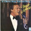Matt Monro - If I Never Sing Another Song