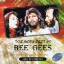 The Very Best Of :Bee Gees : Live In Concert