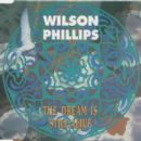 Wilson Phillips - The Dream Is Still Alive