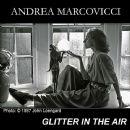 Andrea Marcovicci - Glitter in the Air