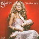 Shakira - Fijación Oral, Volume 1