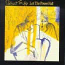 Robert Fripp - Let The Power Fall