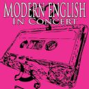 Modern English - In Concert