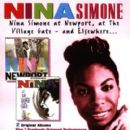 Nina Simone At Newport, At The Village Gate - And Elsewhere...